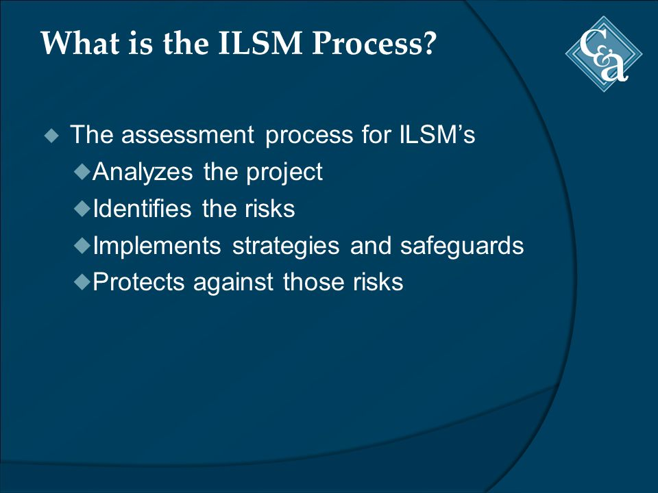 What is the ILSM Process