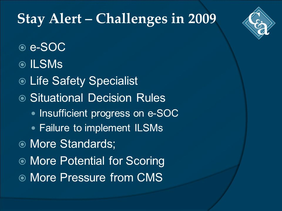 Stay Alert – Challenges in 2009