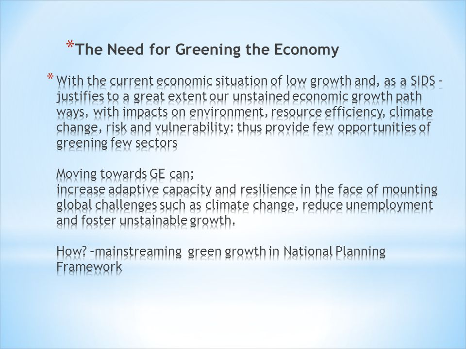 The Need for Greening the Economy