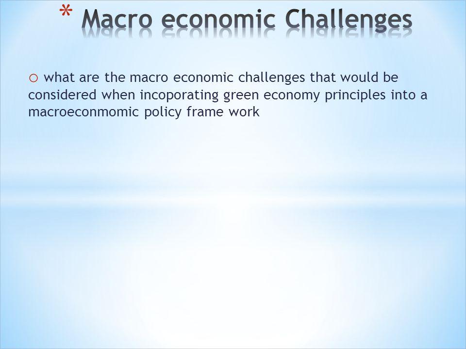 Macro economic Challenges
