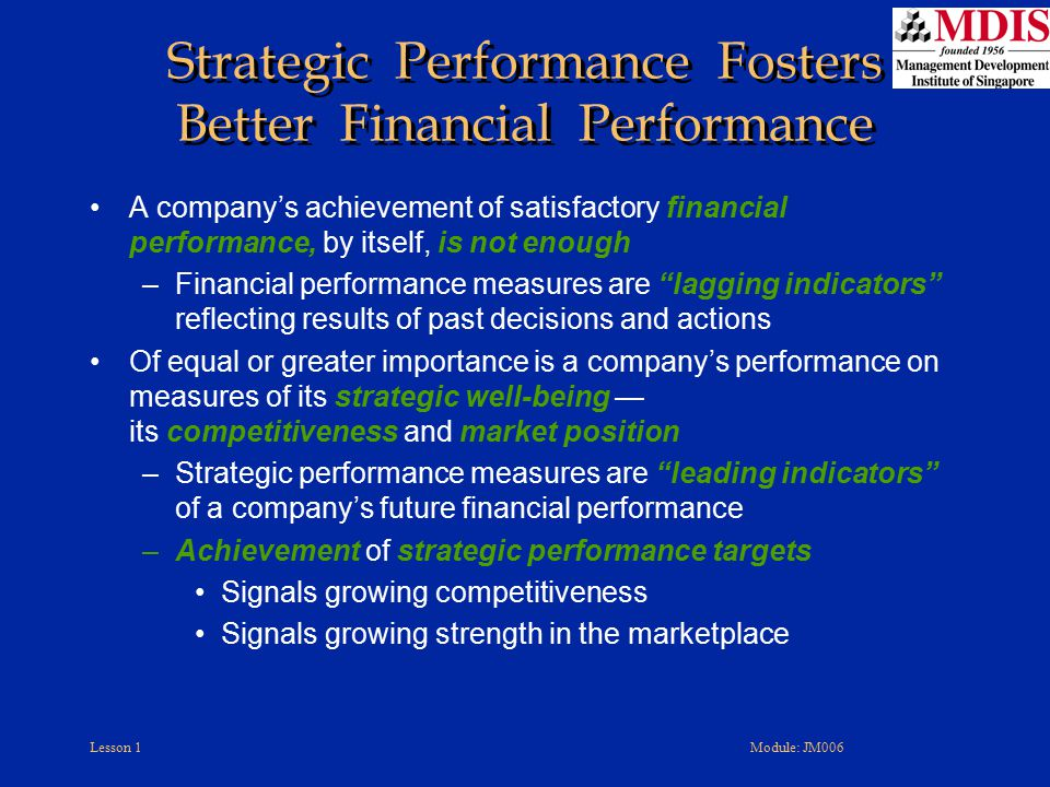 Strategic Performance Fosters Better Financial Performance