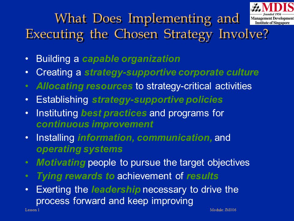 What Does Implementing and Executing the Chosen Strategy Involve