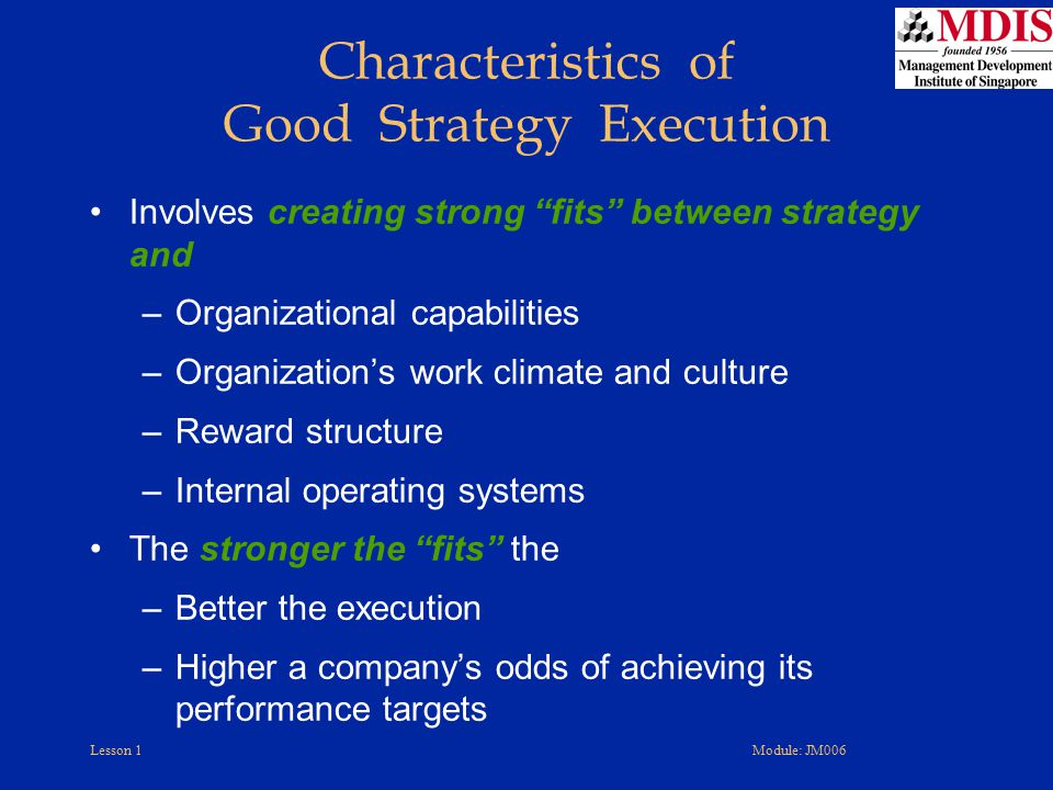 Characteristics of Good Strategy Execution