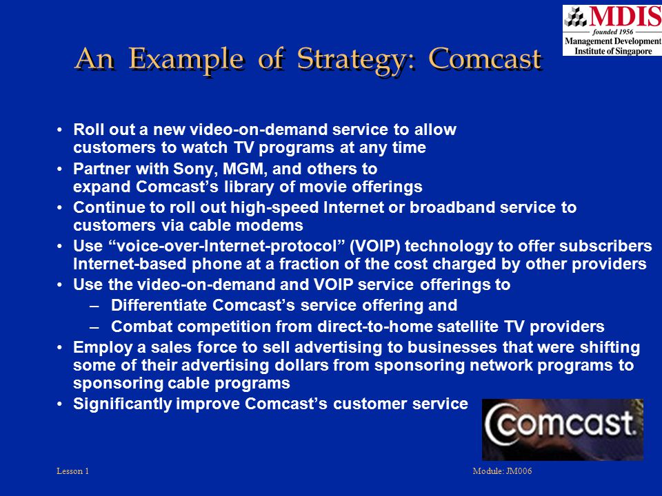 An Example of Strategy: Comcast