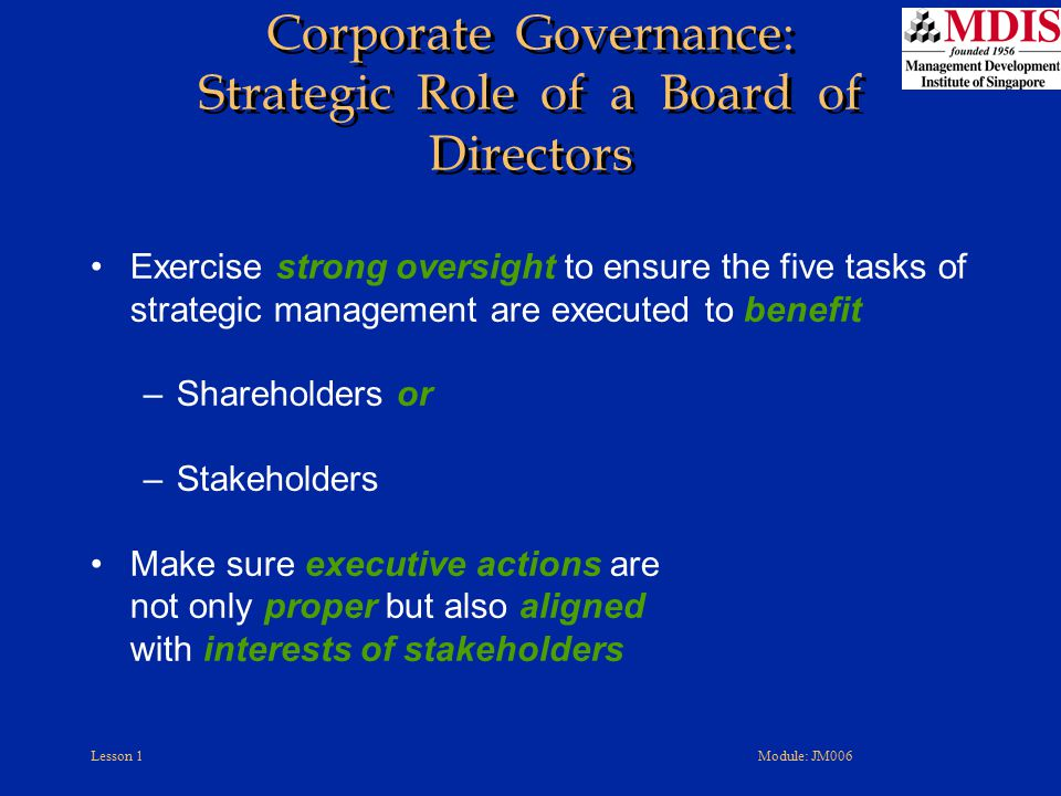 Corporate Governance: Strategic Role of a Board of Directors