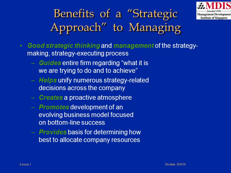 Benefits of a Strategic Approach to Managing