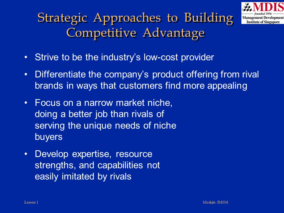 Strategic Approaches to Building Competitive Advantage