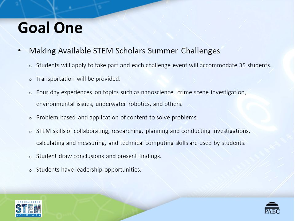 Goal One Making Available STEM Scholars Summer Challenges