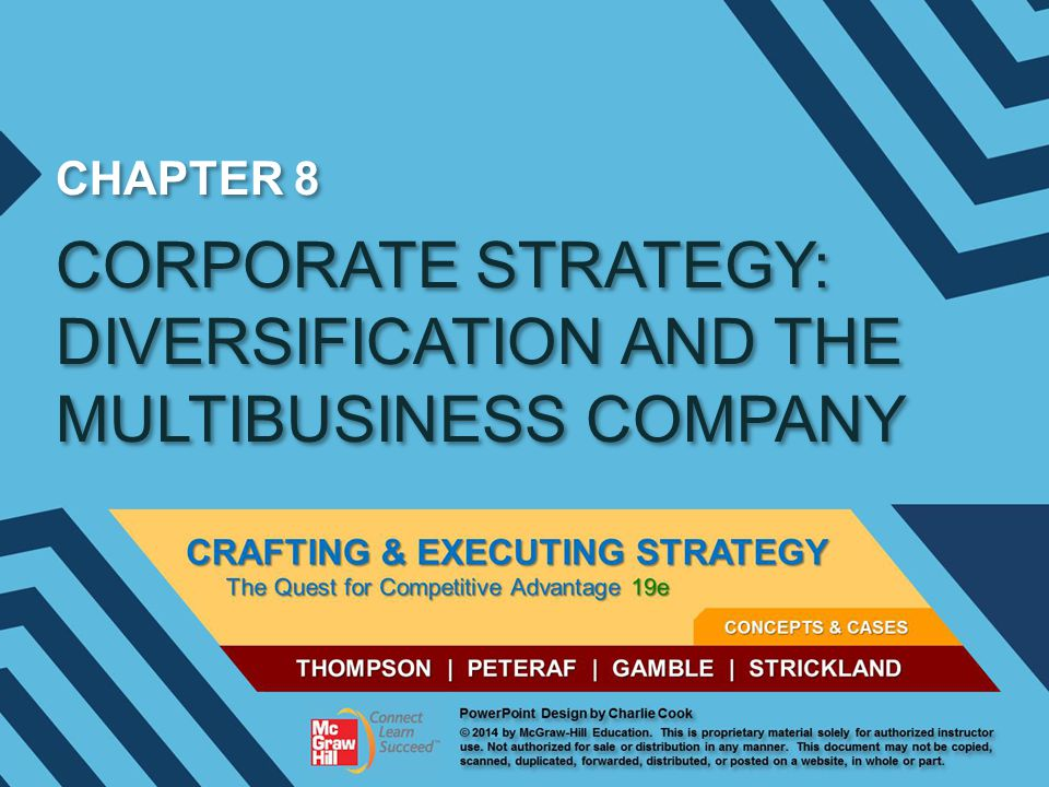 CORPORATE STRATEGY: DIVERSIFICATION AND THE MULTIBUSINESS COMPANY