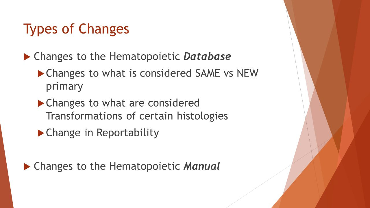 Types of Changes Changes to the Hematopoietic Database