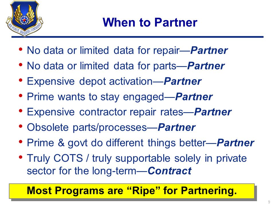 Most Programs are Ripe for Partnering.