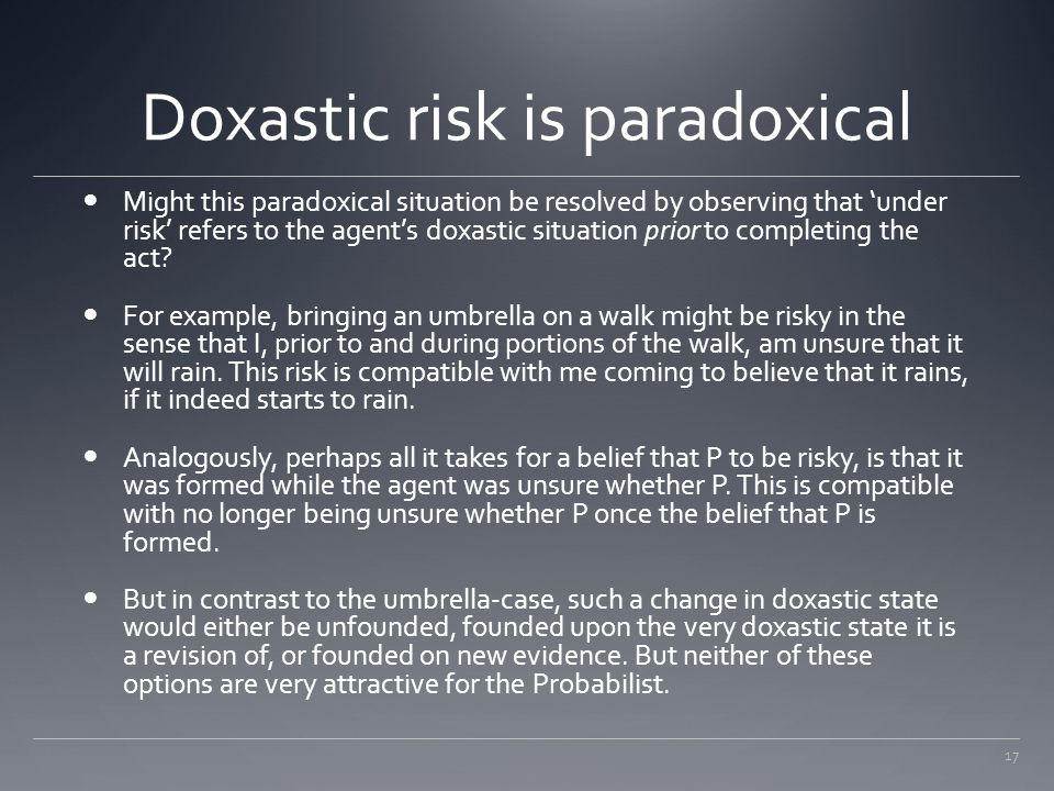 Doxastic risk is paradoxical