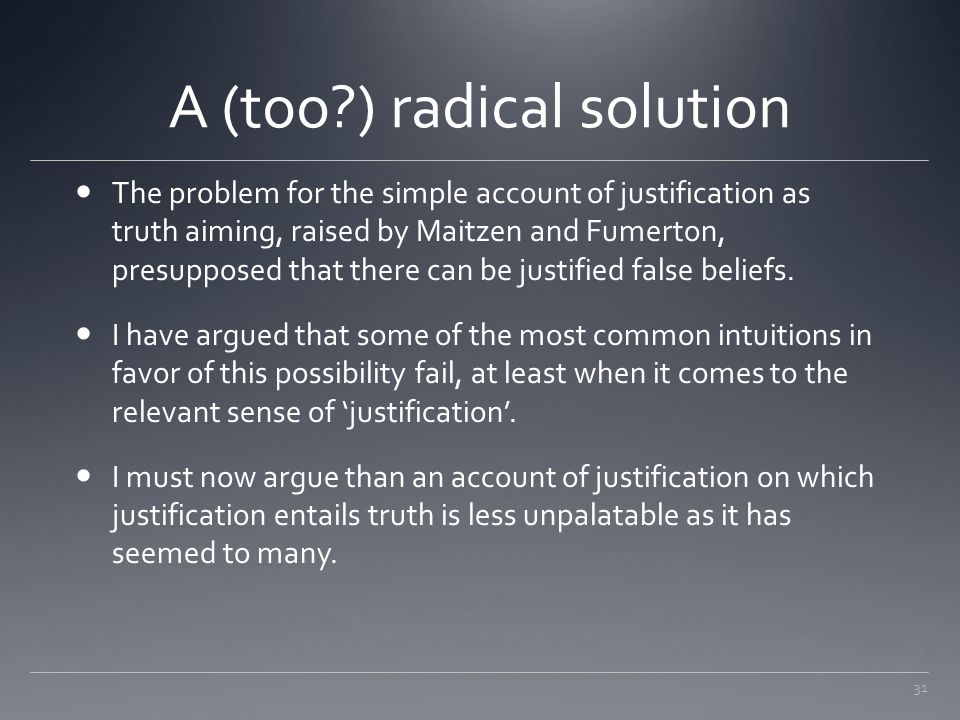 A (too ) radical solution