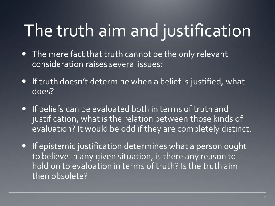 The truth aim and justification