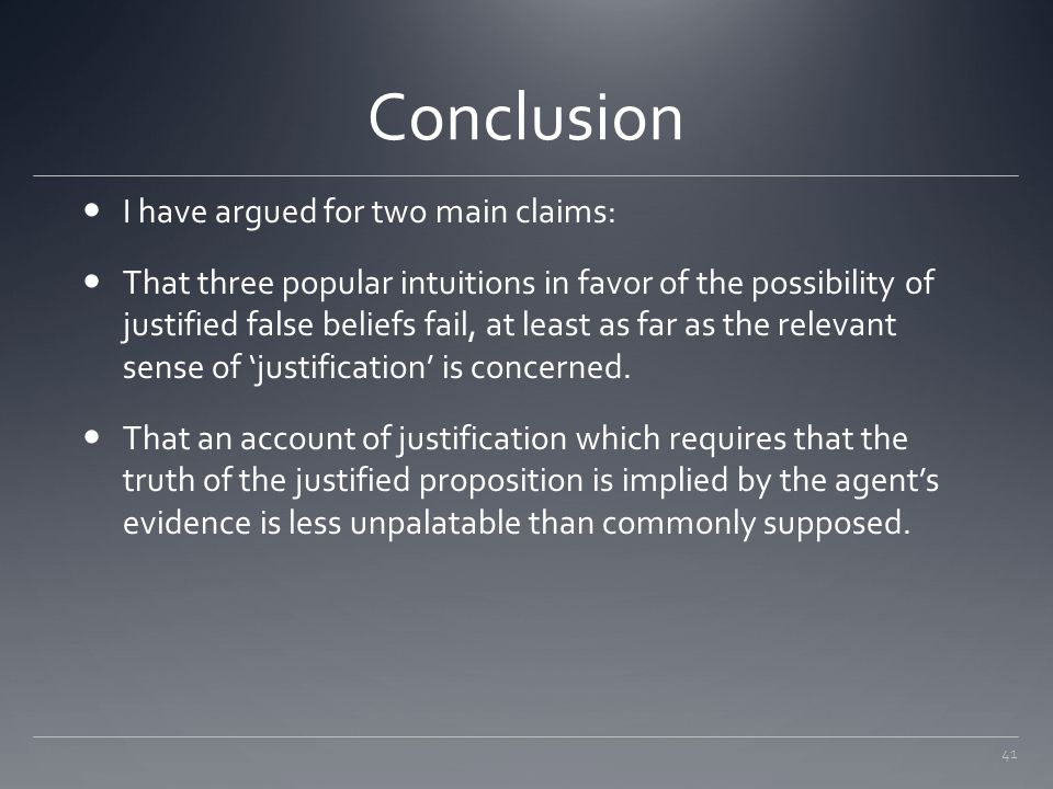 Conclusion I have argued for two main claims: