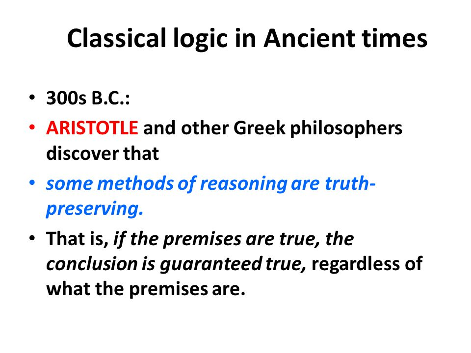 Classical logic in Ancient times