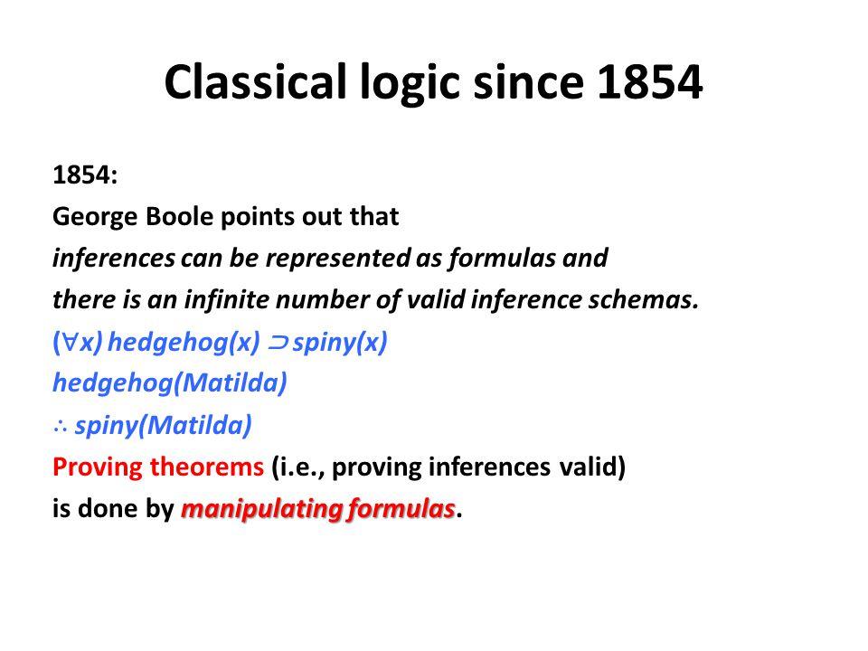 Classical logic since 1854