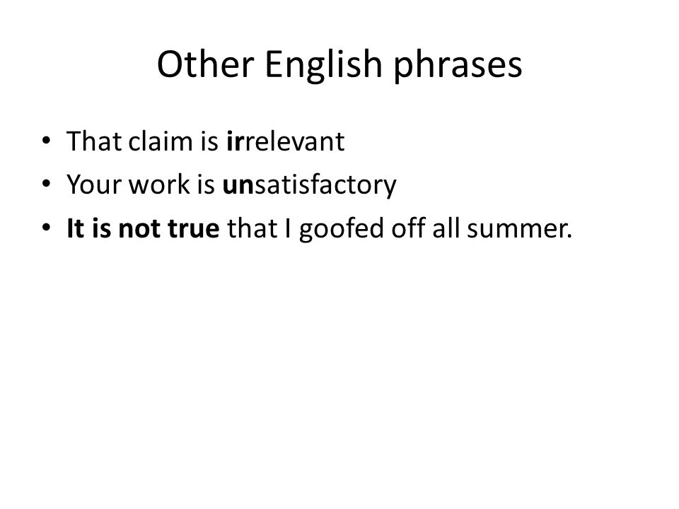 Other English phrases That claim is irrelevant