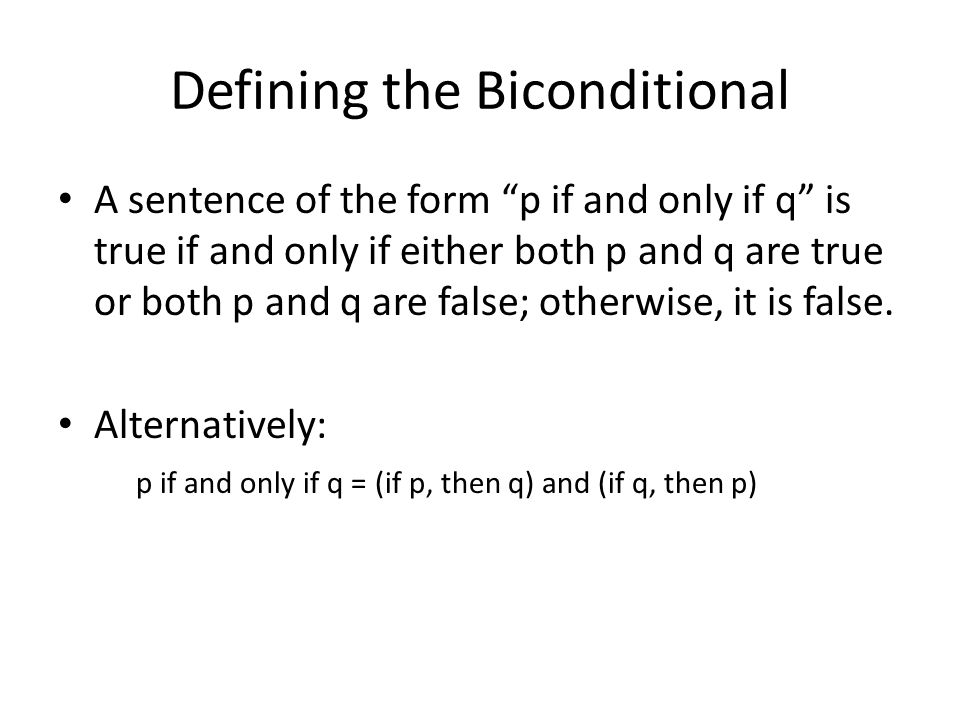 Defining the Biconditional