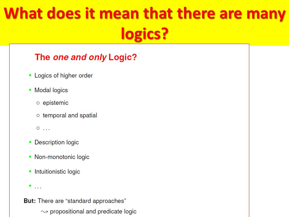 What does it mean that there are many logics