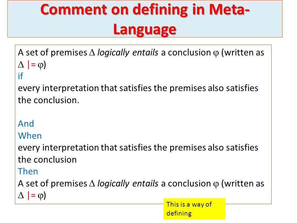 Comment on defining in Meta-Language