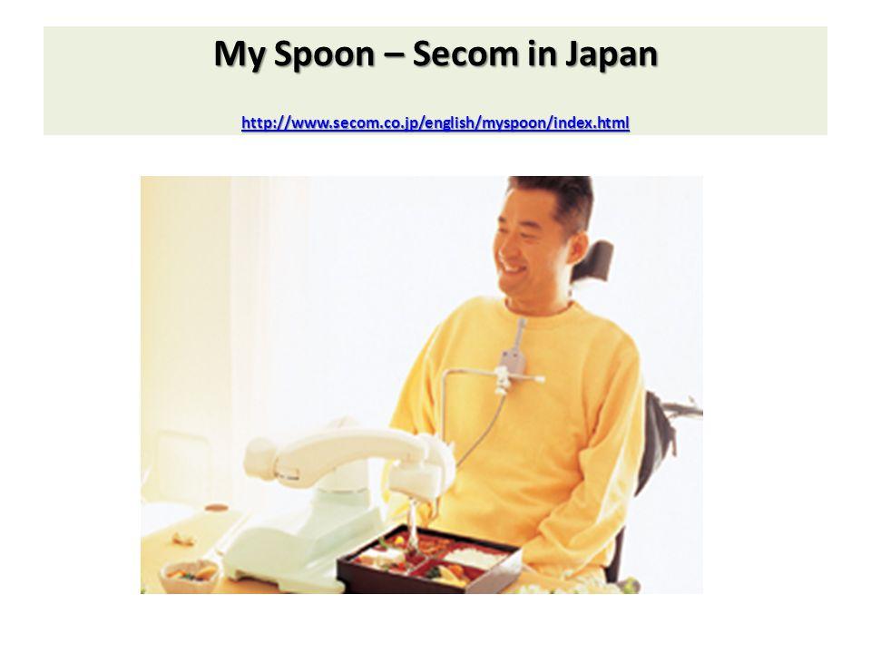 My Spoon – Secom in Japan http://www. secom. co