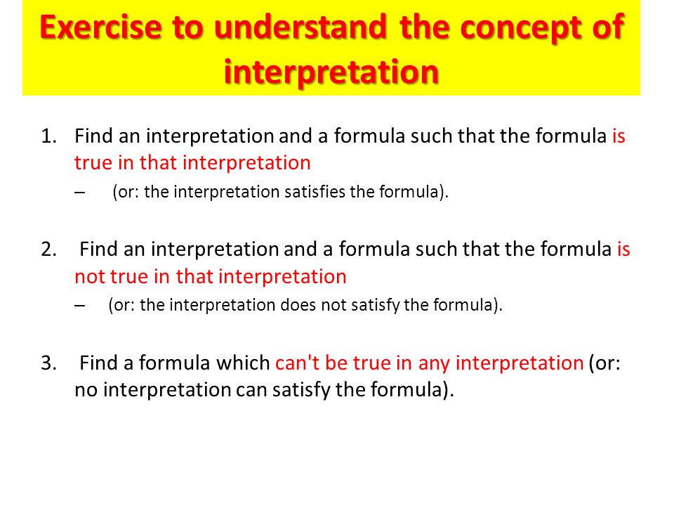 Exercise to understand the concept of interpretation