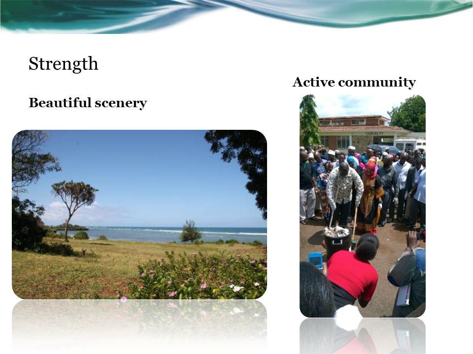 Strength Active community Beautiful scenery