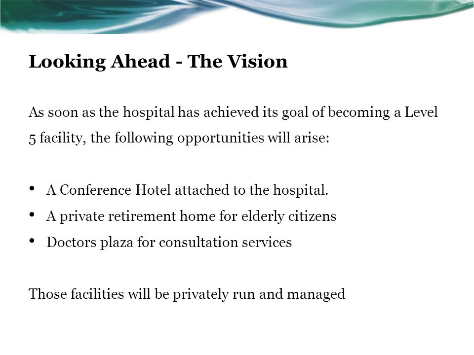 Looking Ahead - The Vision