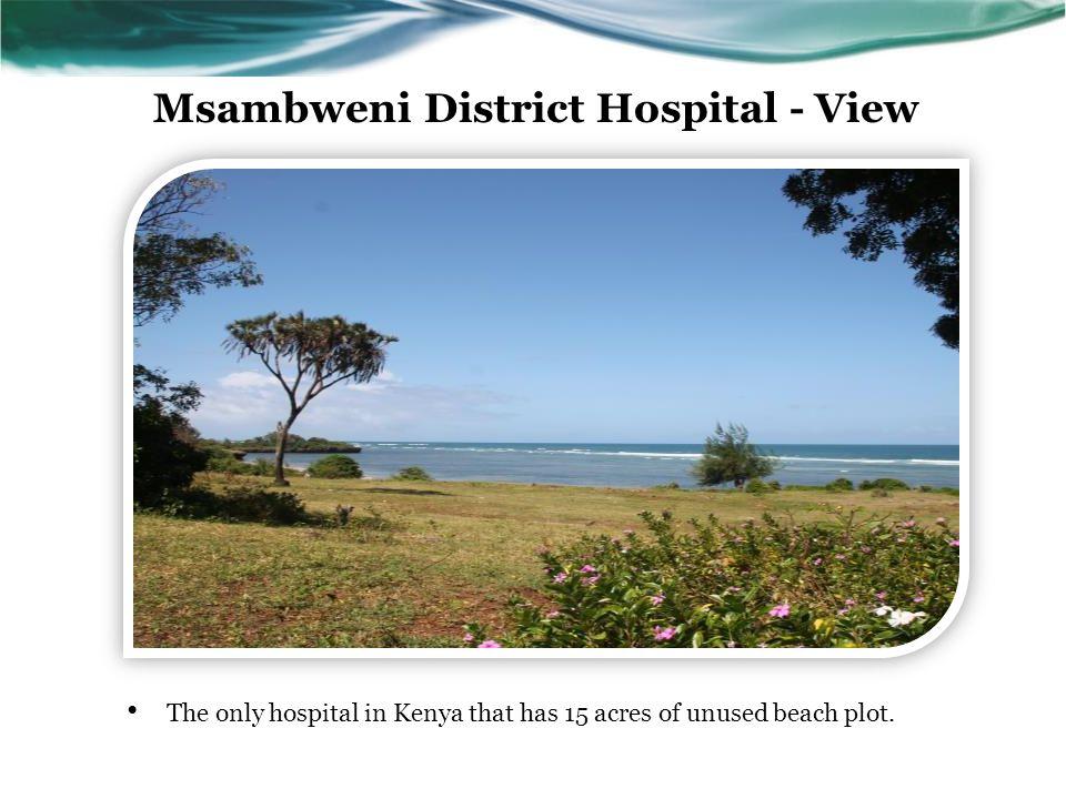 Msambweni District Hospital - View