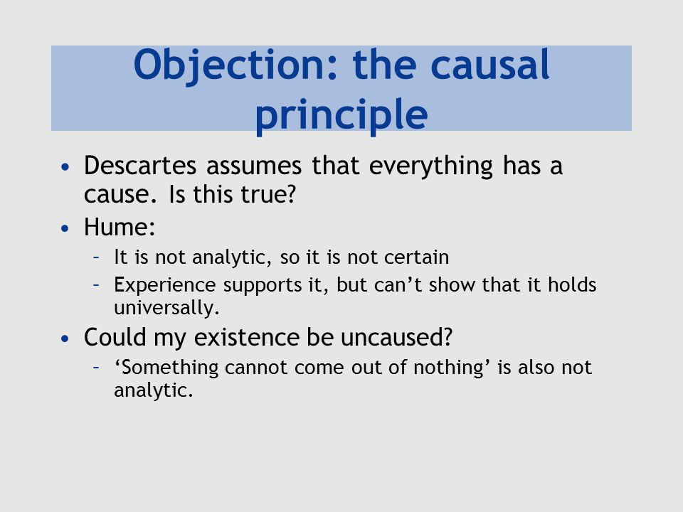 Objection: the causal principle