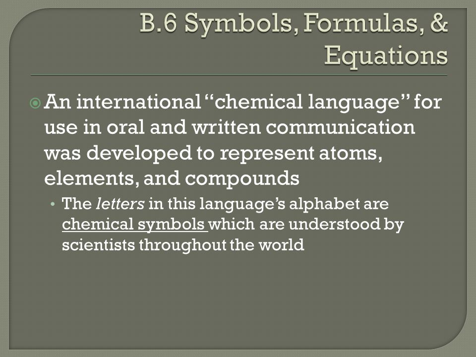 B.6 Symbols, Formulas, & Equations