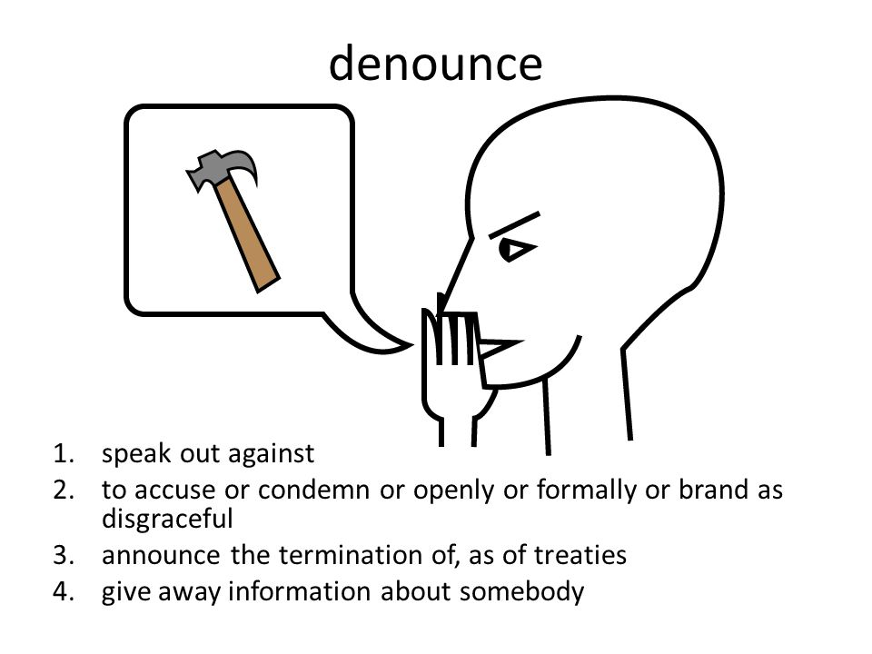 denounce speak out against