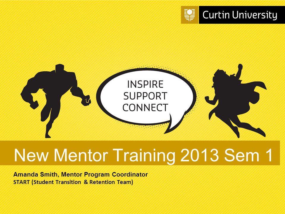 New Mentor Training 2013 Sem 1