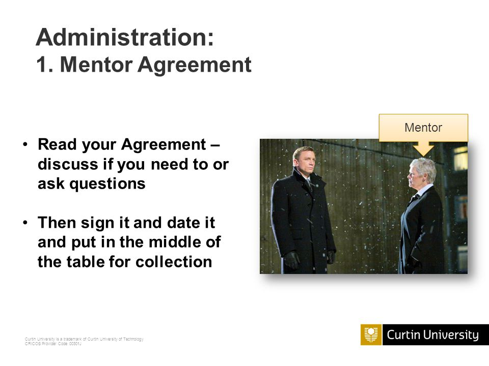 Administration: 1. Mentor Agreement