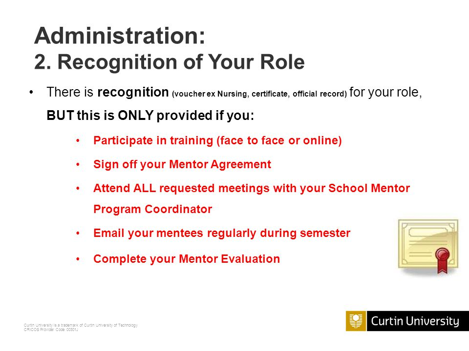 Administration: 2. Recognition of Your Role