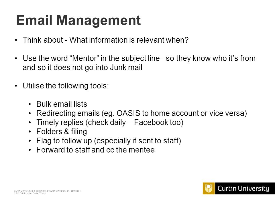 Email Management Think about - What information is relevant when
