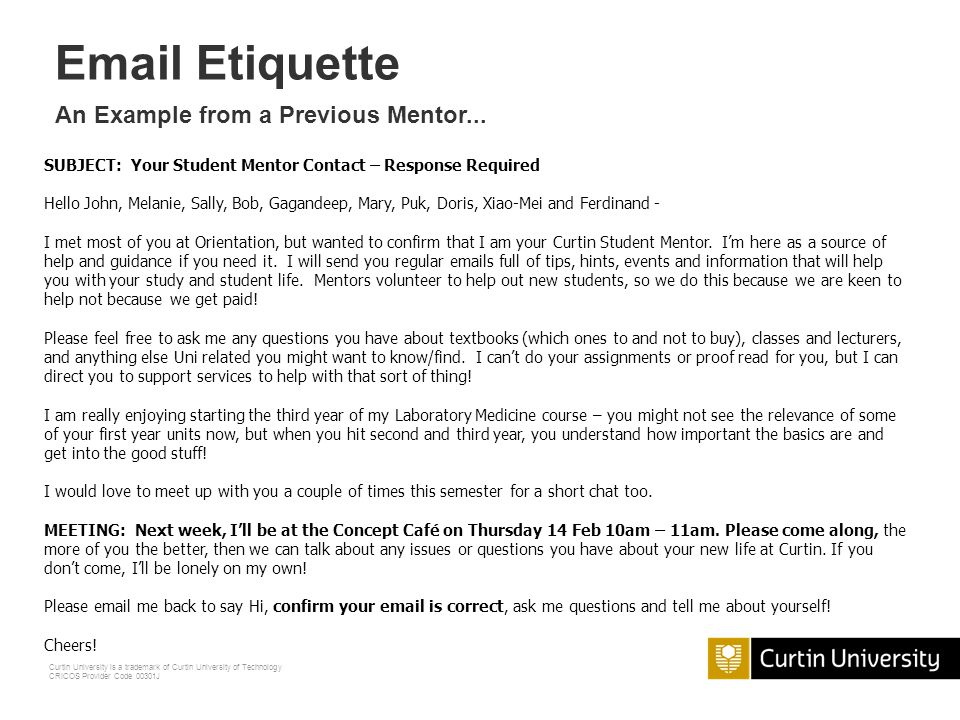 Email Etiquette An Example from a Previous Mentor...
