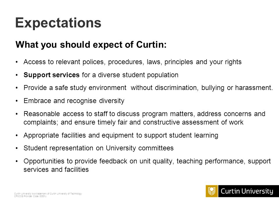 Expectations What you should expect of Curtin: