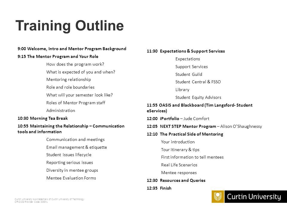 Training Outline 9:00 Welcome, Intro and Mentor Program Background