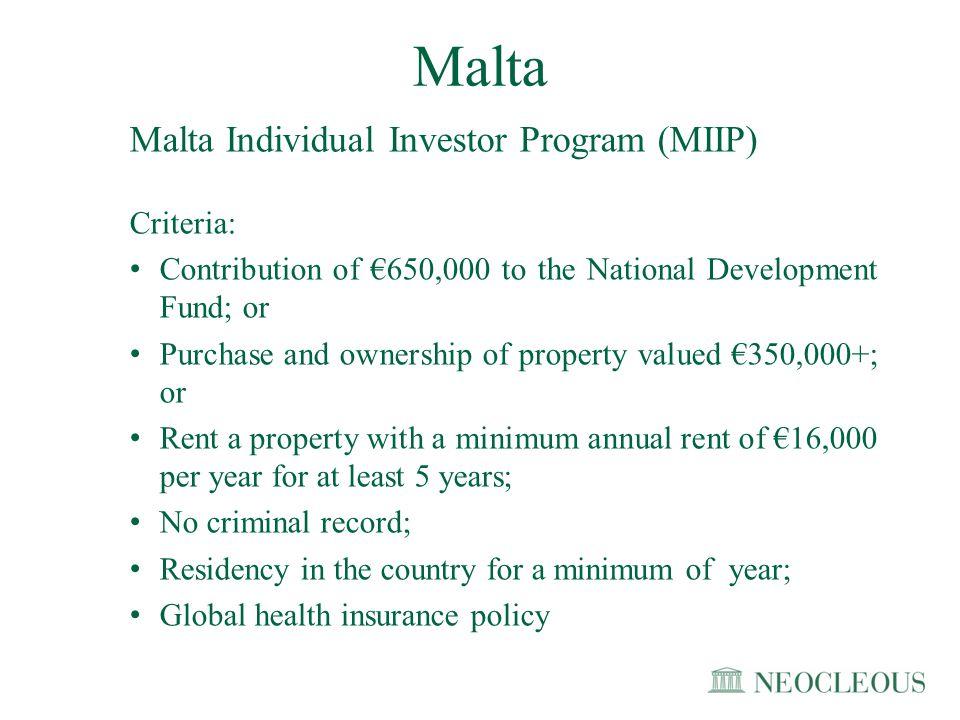 Malta Malta Individual Investor Program (MIIP) Criteria: