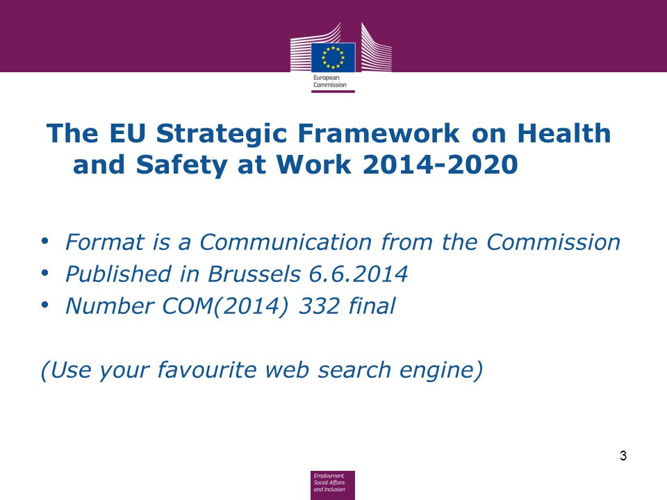 The EU Strategic Framework on Health and Safety at Work 2014-2020