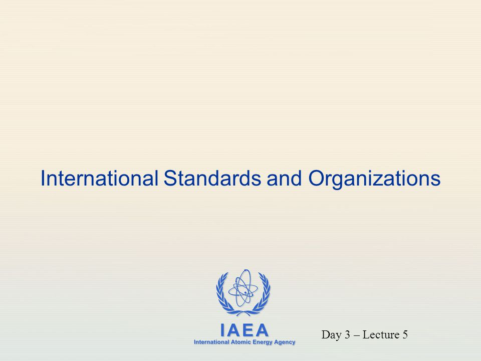 International Standards and Organizations