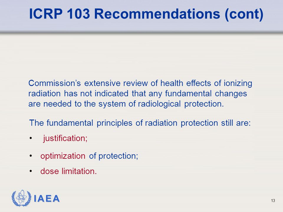 ICRP 103 Recommendations (cont)