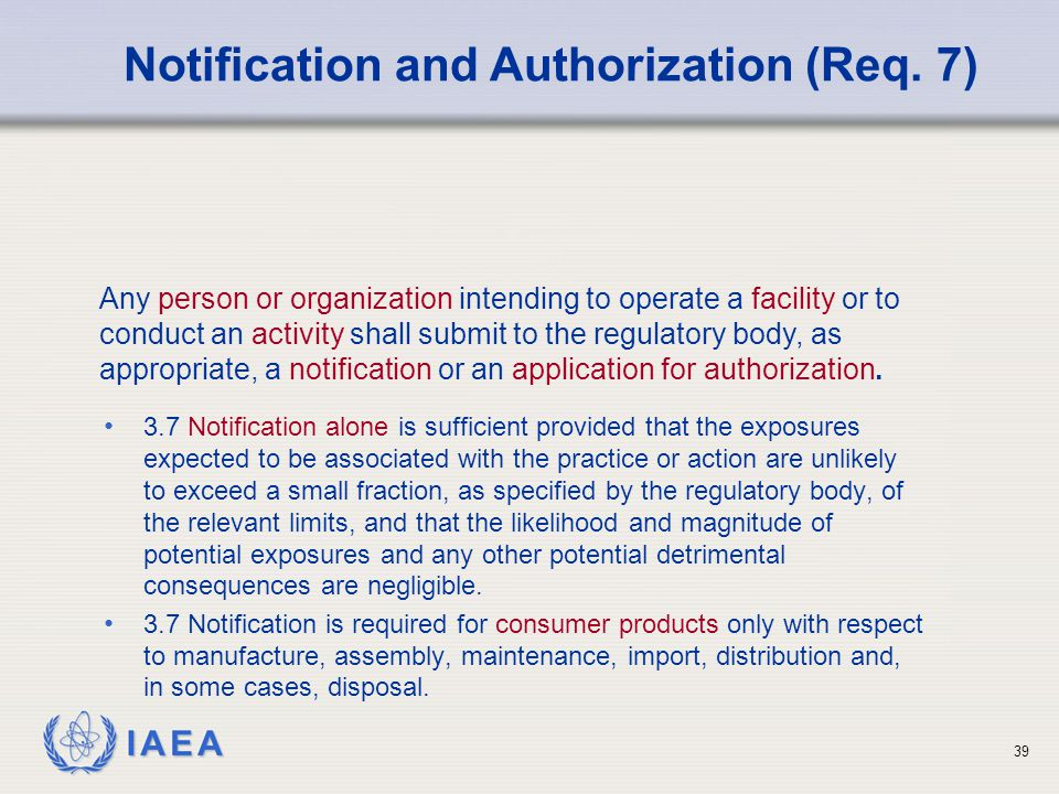 Notification and Authorization (Req. 7)