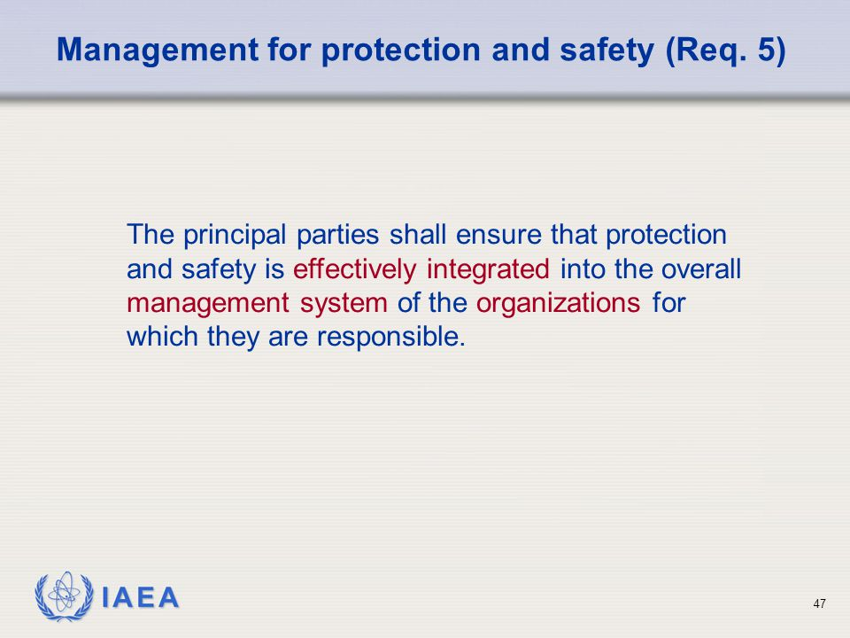 Management for protection and safety (Req. 5)