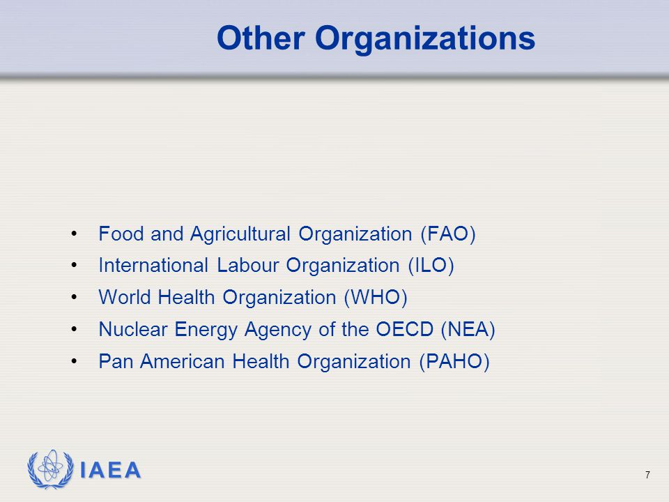 Other Organizations Food and Agricultural Organization (FAO)