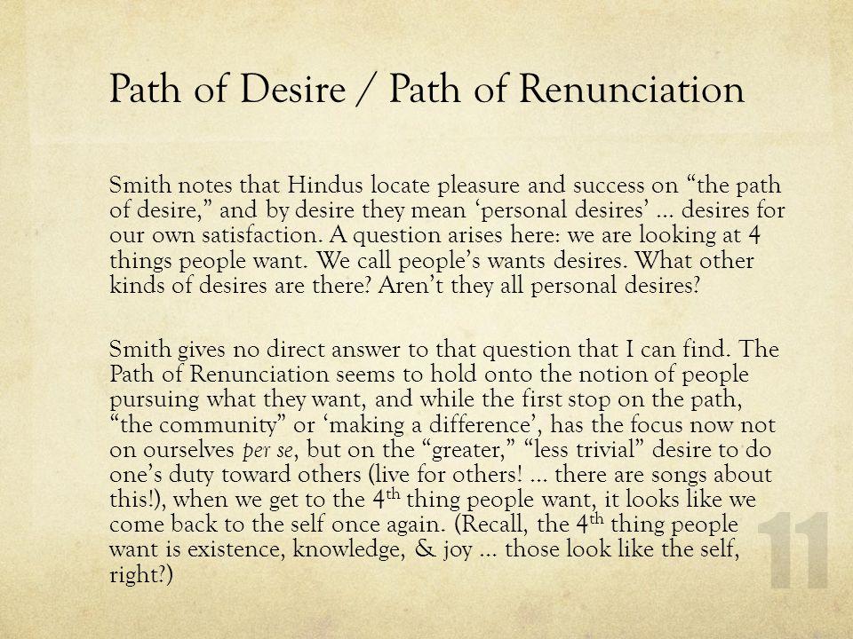Path of Desire / Path of Renunciation