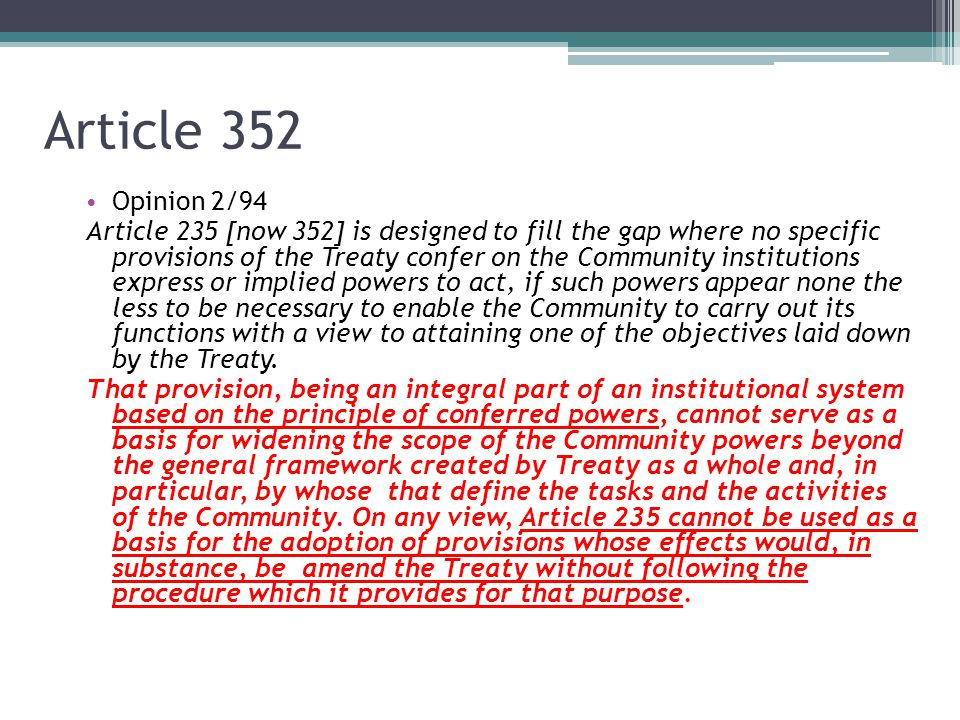 Article 352 Opinion 2/94.