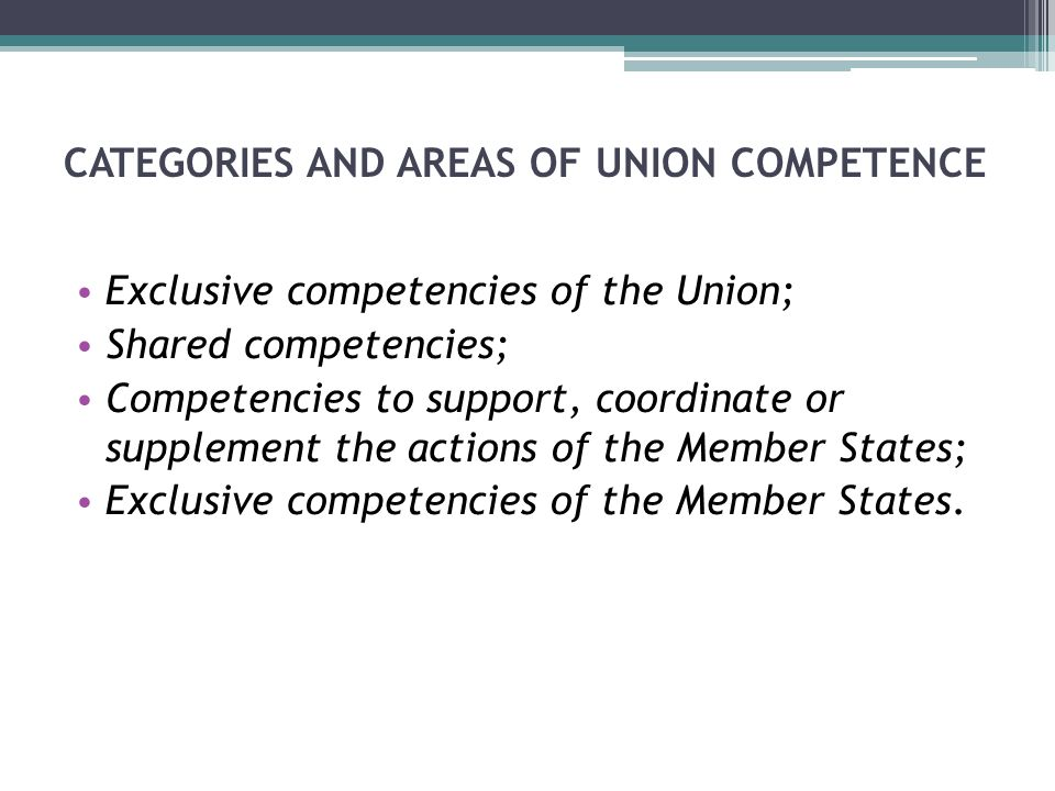 CATEGORIES AND AREAS OF UNION COMPETENCE